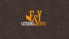 ESY YOUR SERVIS Catering, cleaning, greening, security servis